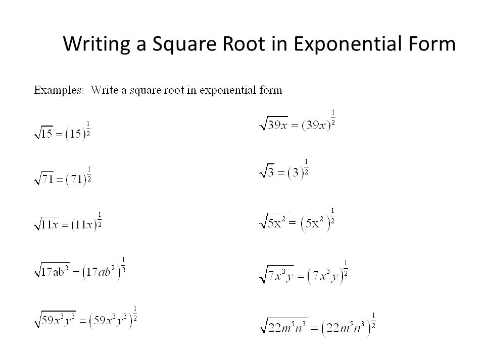 Writing a Square Root in Exponential Form