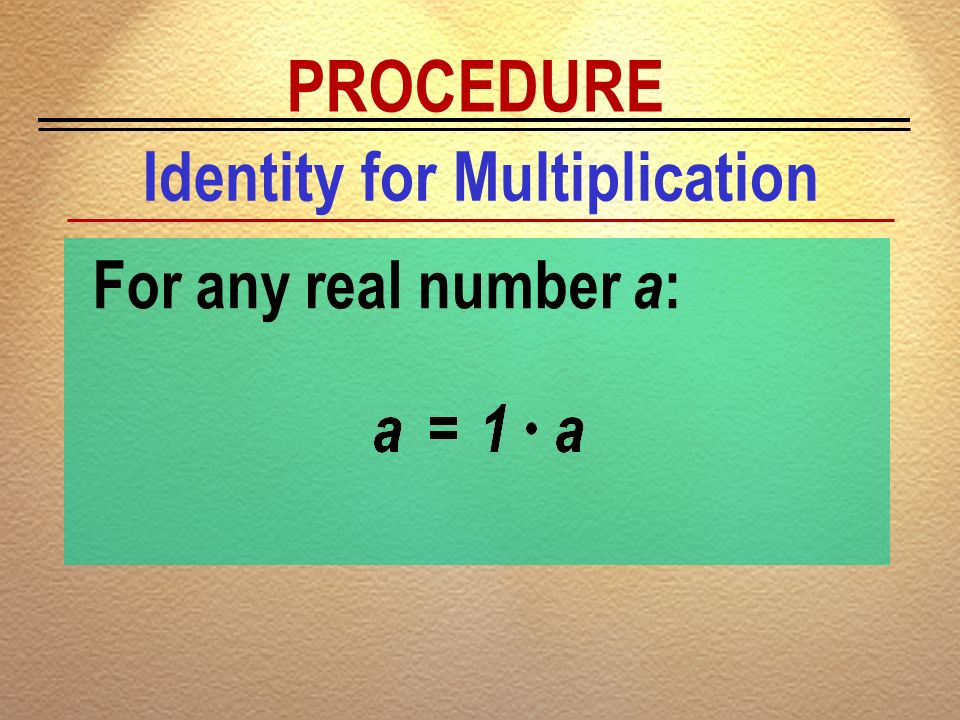 Identity for Multiplication