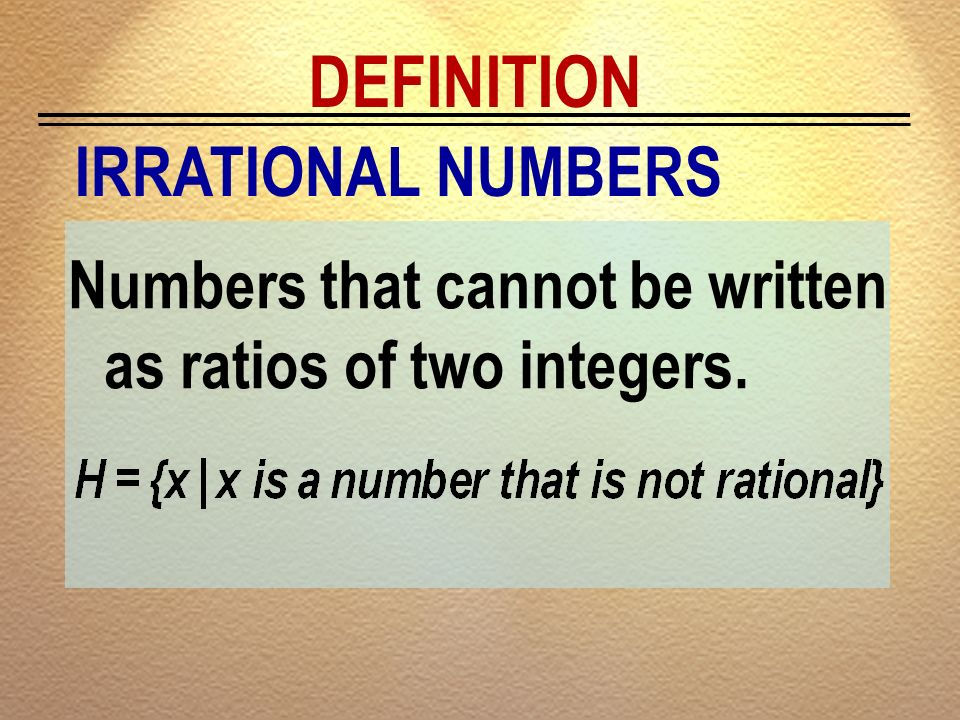 DEFINITION IRRATIONAL NUMBERS
