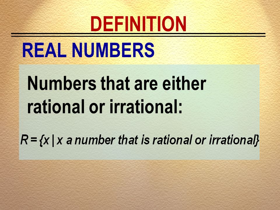 DEFINITION REAL NUMBERS