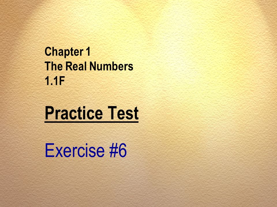 Chapter 1 The Real Numbers 1.1F