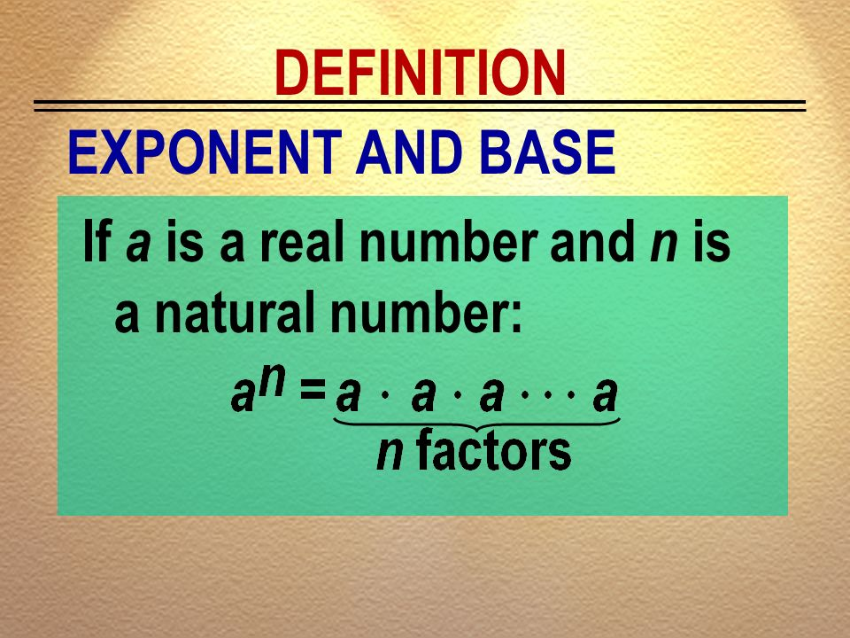 DEFINITION EXPONENT AND BASE