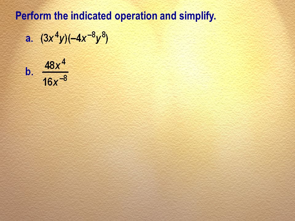 Perform the indicated operation and simplify.