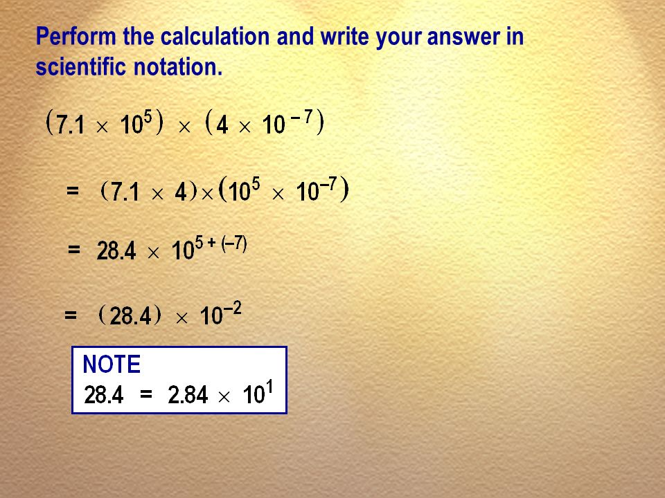 Perform the calculation and write your answer in scientific notation.