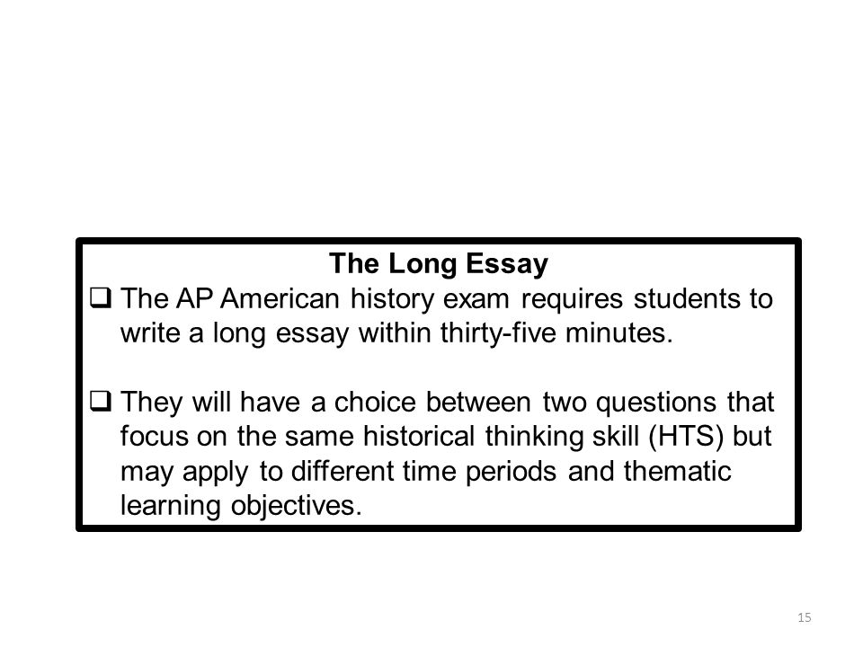 writing the leq ppt  the long essay the ap american history exam requires students to write a long essay in