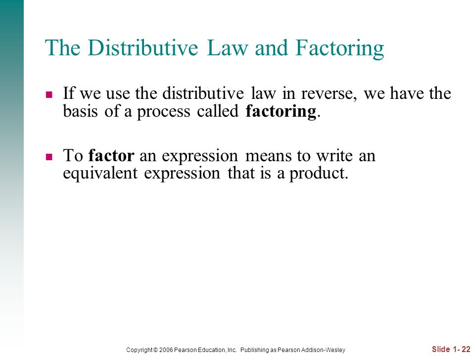 The Distributive Law and Factoring