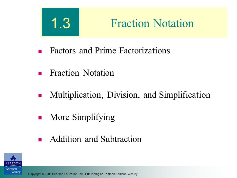 1.3 Fraction Notation Factors and Prime Factorizations