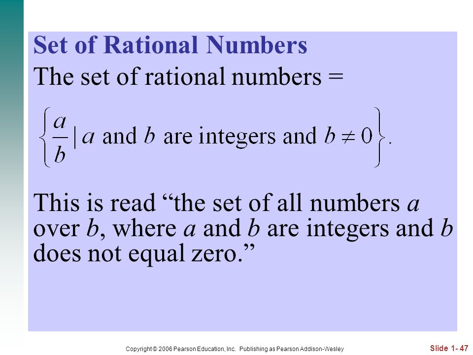 Set of Rational Numbers The set of rational numbers =