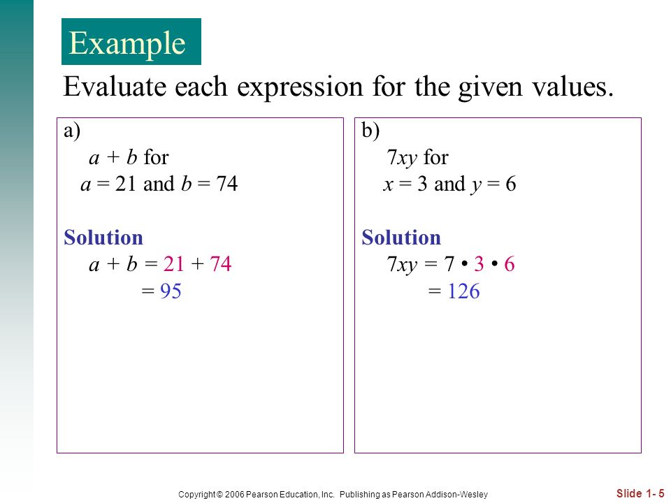 Evaluate each expression for the given values.