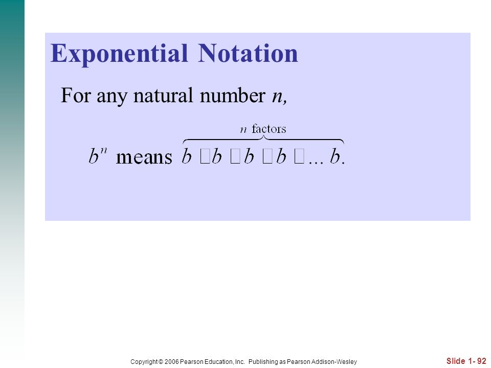 Exponential Notation For any natural number n,