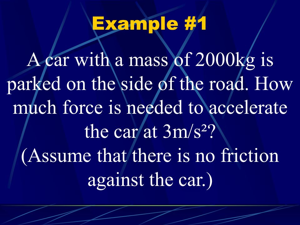 (Assume that there is no friction against the car.)