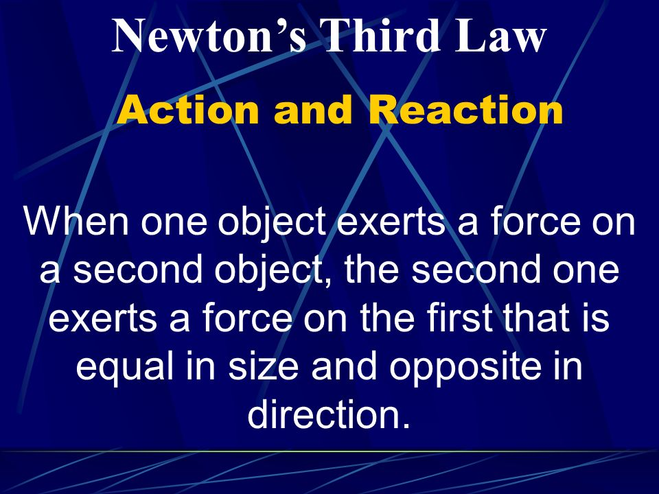 Newton's Third Law Action and Reaction