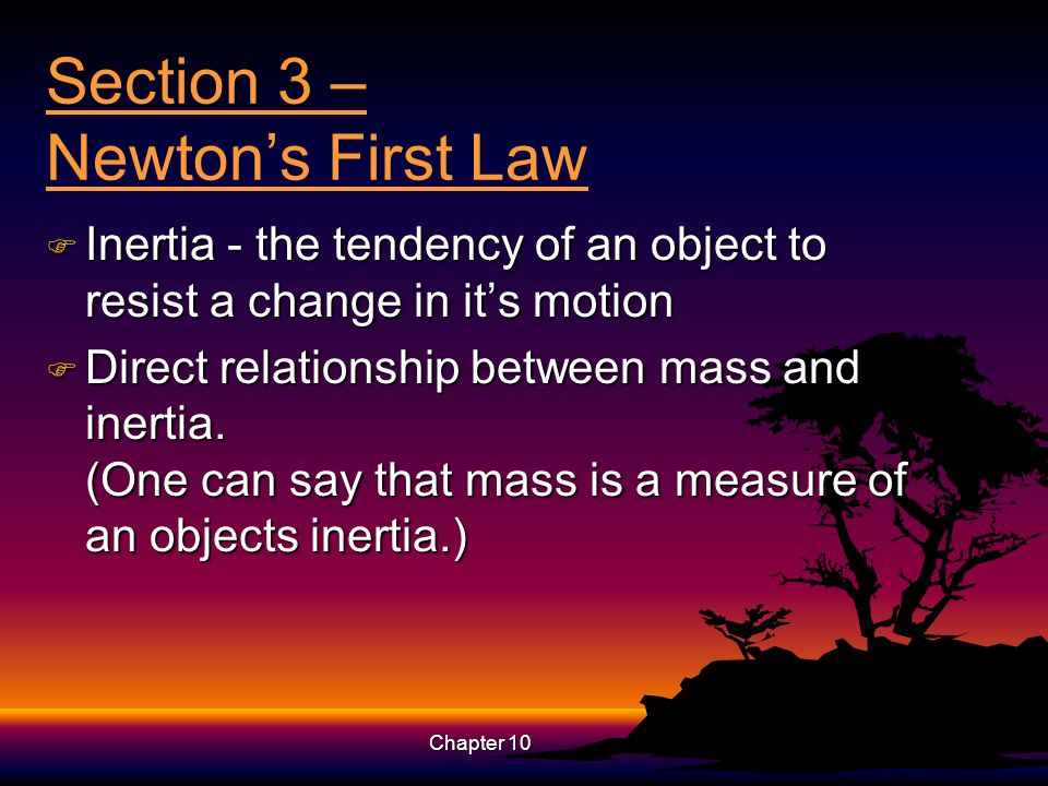 Section 3 – Newton's First Law
