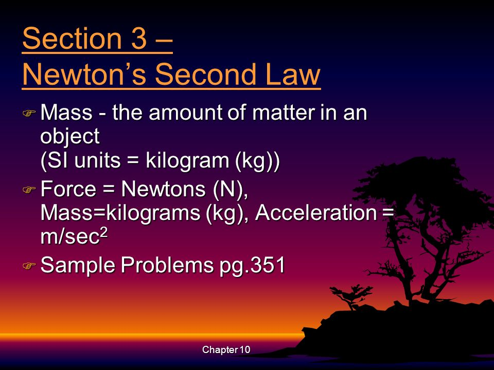 Section 3 – Newton's Second Law