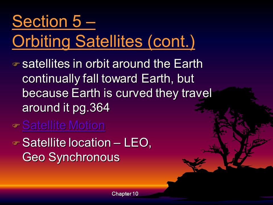 Section 5 – Orbiting Satellites (cont.)