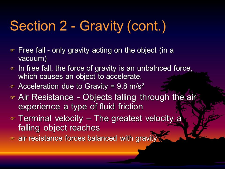Section 2 - Gravity (cont.)
