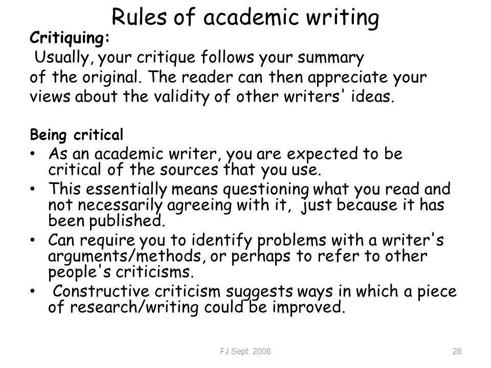 rules for academic writing By james hartley & guillaume cabanac it is commonly thought, although not necessarily true, that technical and academic texts are difficult to read in this blog we outline three rules for simplifying such text.