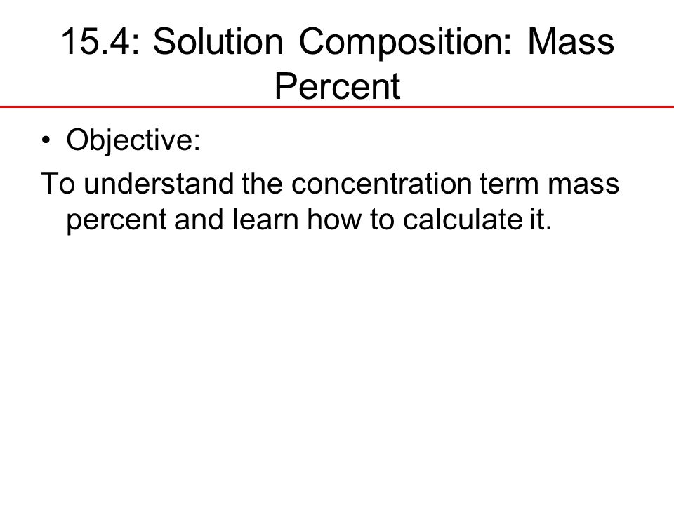 15.4: Solution Composition: Mass Percent