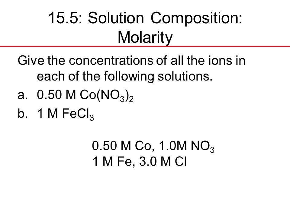 15.5: Solution Composition: Molarity