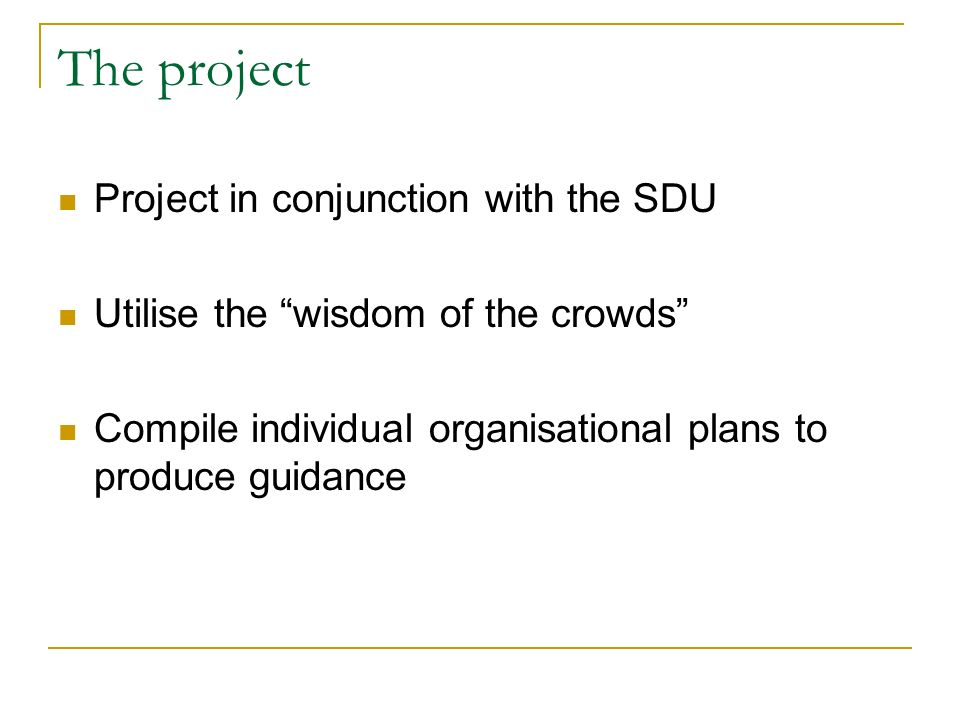 The project Project in conjunction with the SDU