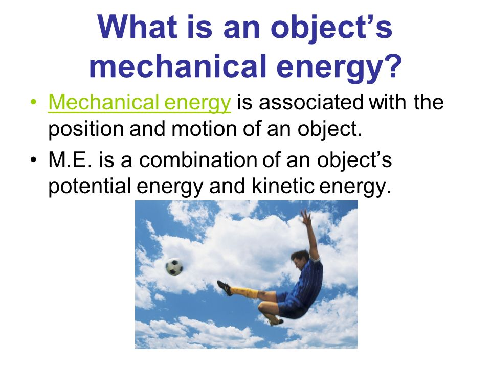 What is an object's mechanical energy