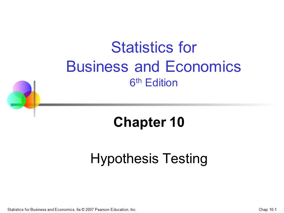 Chapter 10 Hypothesis Testing