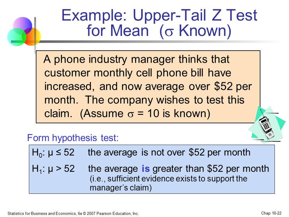 Example: Upper-Tail Z Test for Mean ( Known)