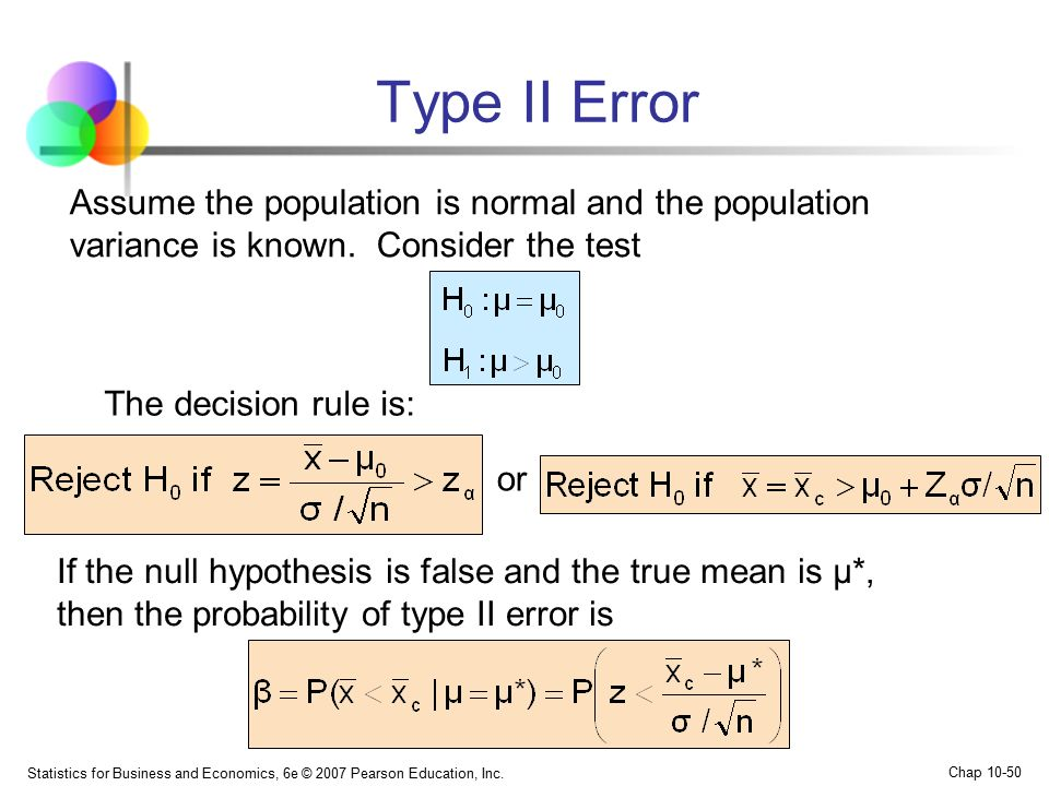 Type II Error Assume the population is normal and the population variance is known. Consider the test.