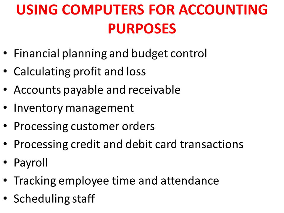 computers in financial accounting In the context of accounting, computers are typically used to record, save and analyze data, explains jeffrey romano of clever accounting the computing programs used for accounting range from general-purpose spreadsheet software to specialized applications accountants use computers to save and .