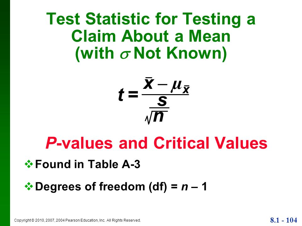 Test Statistic for Testing a Claim About a Mean (with  Not Known)