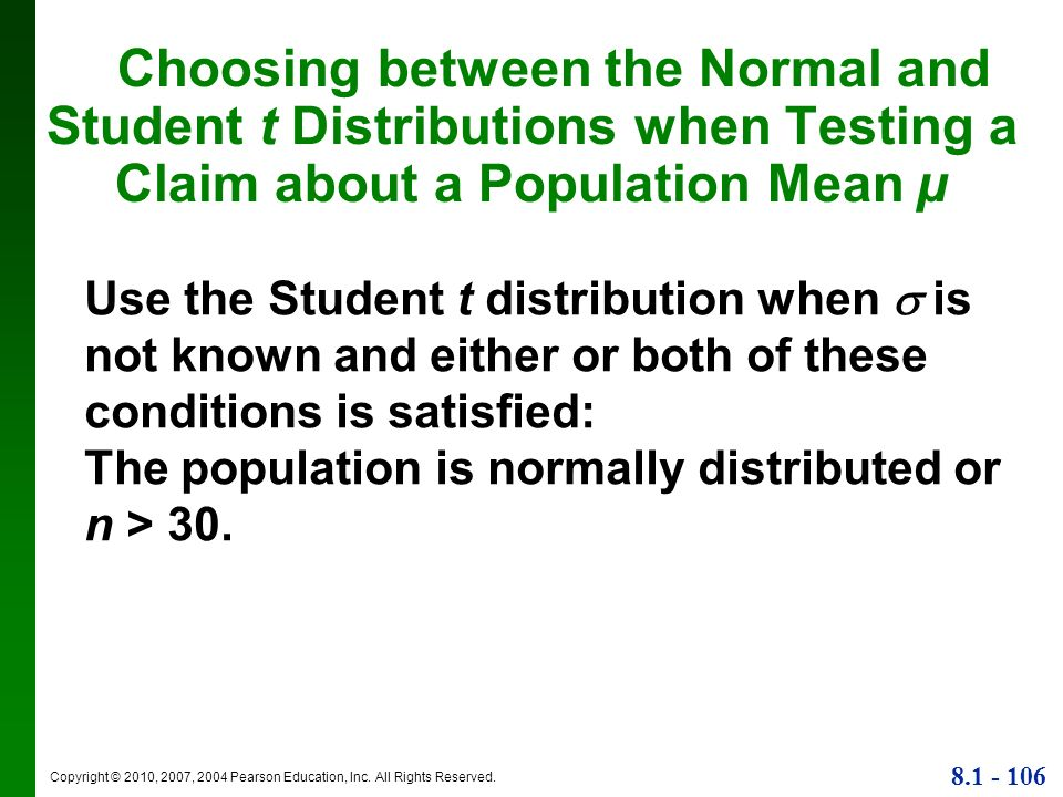 Choosing between the Normal and Student t Distributions when Testing a Claim about a Population Mean µ