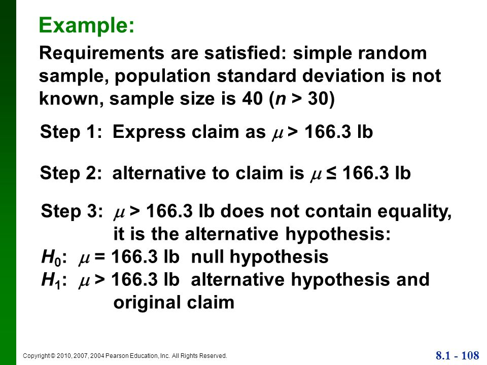 Example: Requirements are satisfied: simple random sample, population standard deviation is not known, sample size is 40 (n > 30)