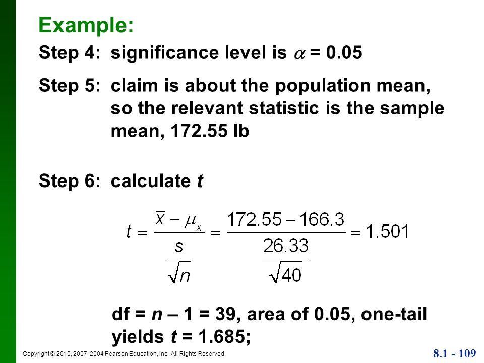 Example: Step 4: significance level is  = 0.05