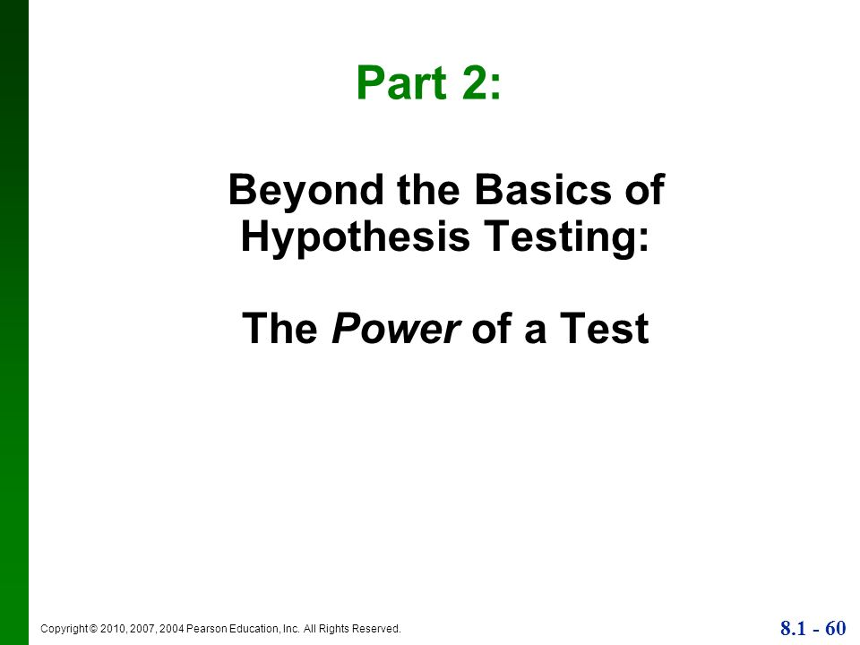 Beyond the Basics of Hypothesis Testing: