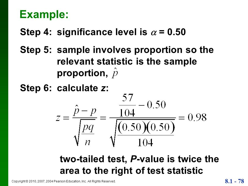 Example: Step 4: significance level is  = 0.50