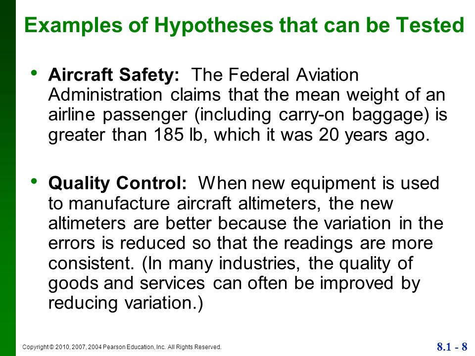 Examples of Hypotheses that can be Tested