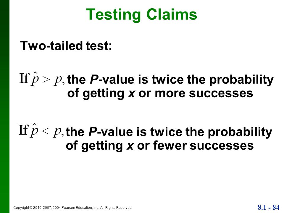 Testing Claims Two-tailed test: