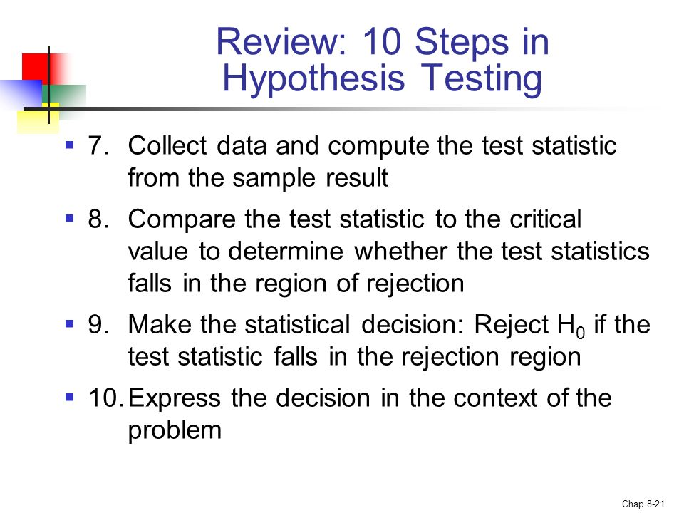 Review: 10 Steps in Hypothesis Testing