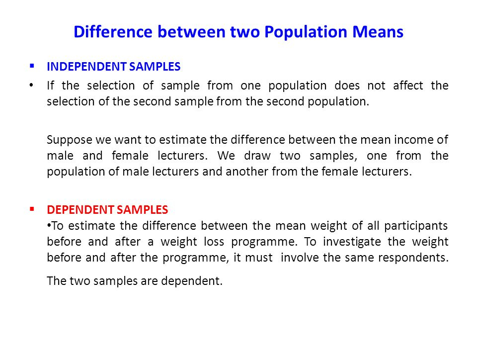 difference between two population means The next column gives the point estimate of difference, which is nothing more than the difference or the two sample means the sample means of fat 1 and fat 2 were 72 and 85, so the difference is −13: the sample average of fat 1 was 13 g less fat absorbed than the sample average of fat 2.