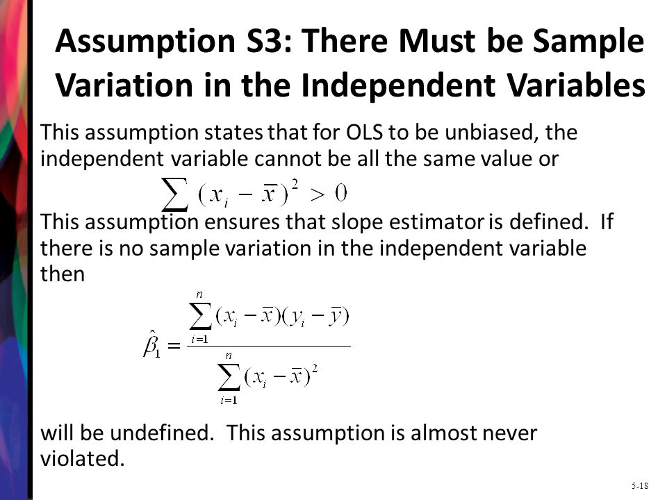 Assumption S3: There Must be Sample Variation in the Independent Variables