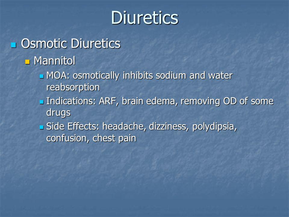 Diuretics Osmotic Diuretics Mannitol