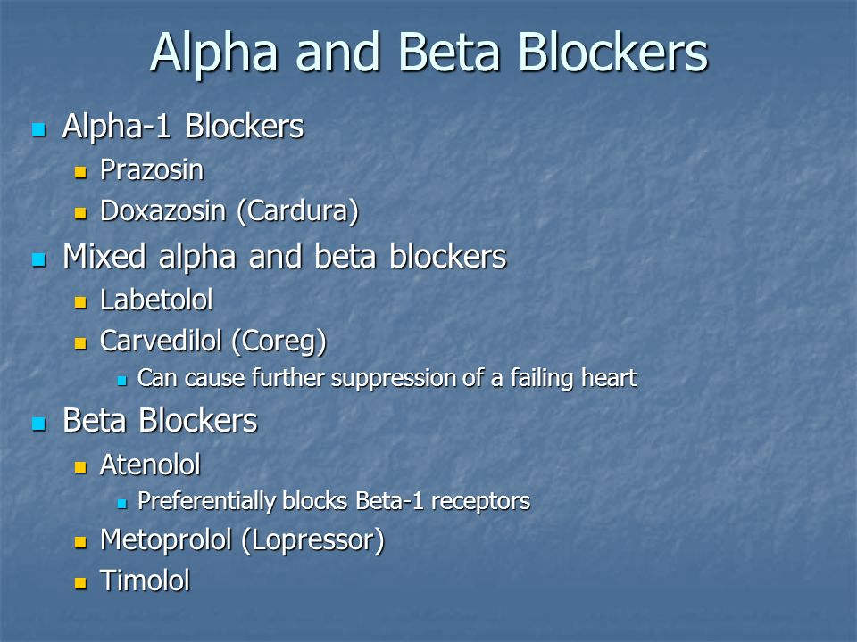 Alpha and Beta Blockers