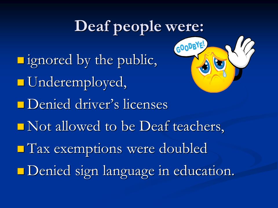 Underemployed Brief History of Deaf ...