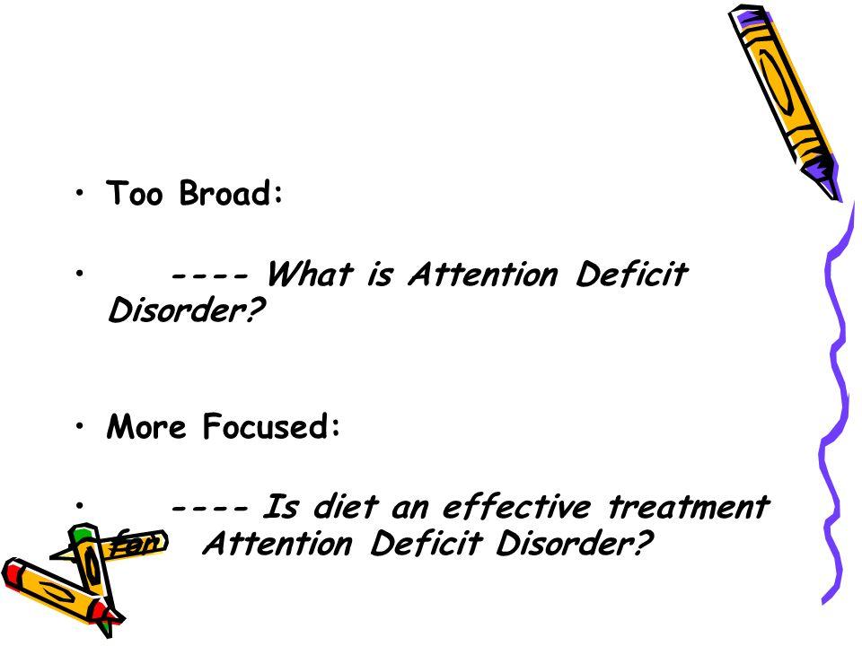 Attention deficit disorder essay