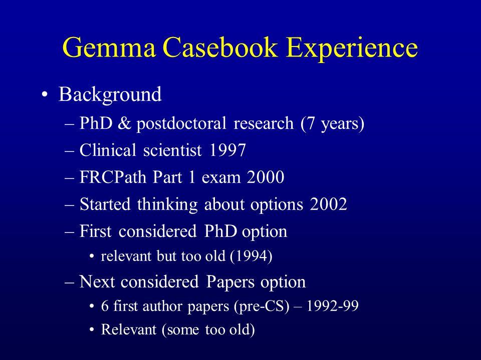 Gemma Casebook Experience