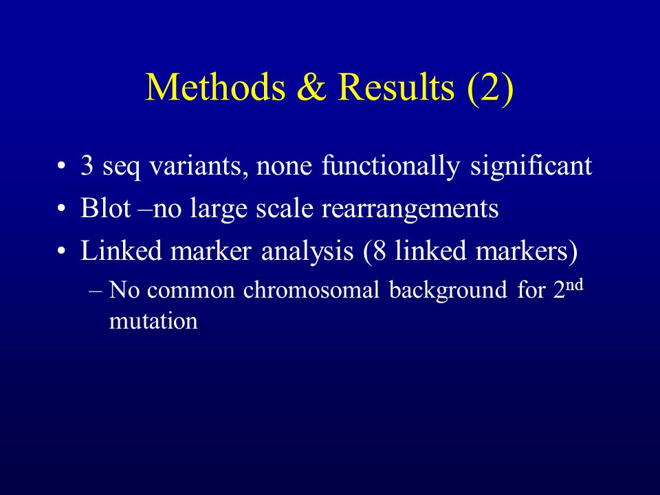 Methods & Results (2) 3 seq variants, none functionally significant