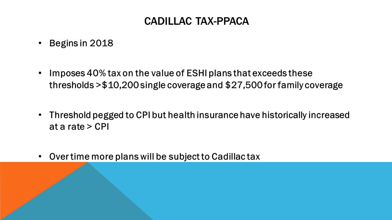 2018 cadillac tax. Delighful 2018 37 Cadillac TaxPPACA Begins In 2018 Intended Cadillac Tax