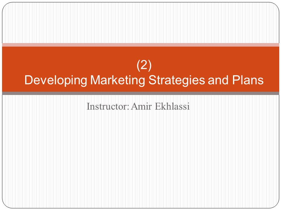 chapter 2 developing marketing