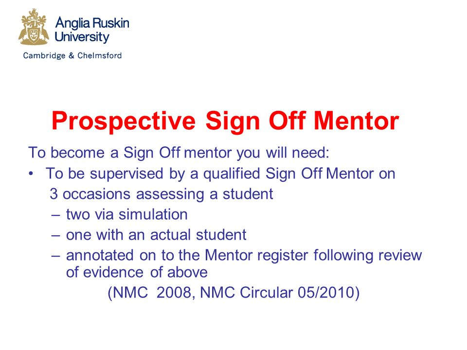 nursing coaching and sign off mentor Florence nightingale school of nursing & midwifery king's college london  memo re definitions of mentor and sign off mentor  the crucial difference between a mentor and a sign off mentor is outlined on page 14 of the.