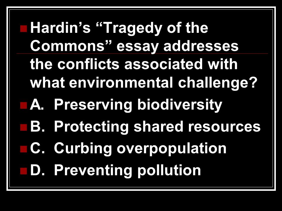 hardin tragedy of the commons essay writer